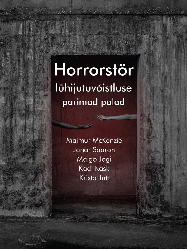 Фото - Janar Saaron Horrorstör lühijutuvõistluse parimad palad grupi autorid parimad loomalood