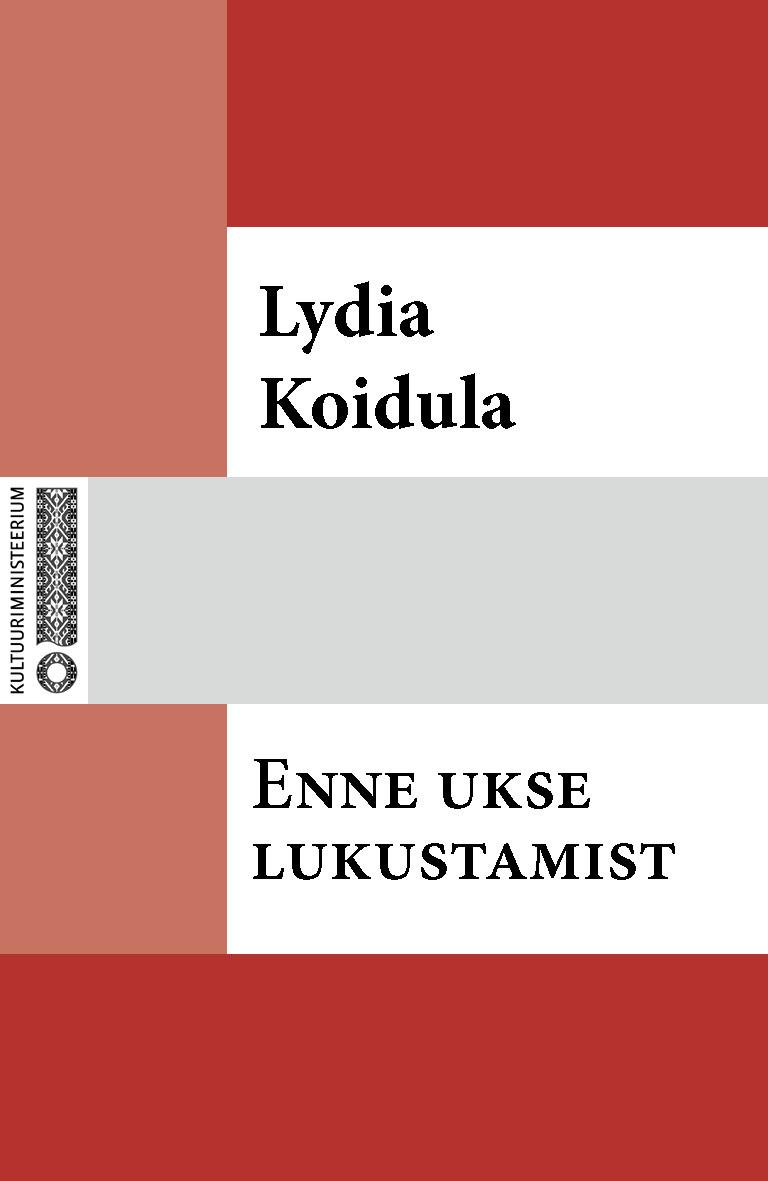 Lydia Koidula Enne ukse lukustamist lydia koidula jutud ojamölder ja tema minia