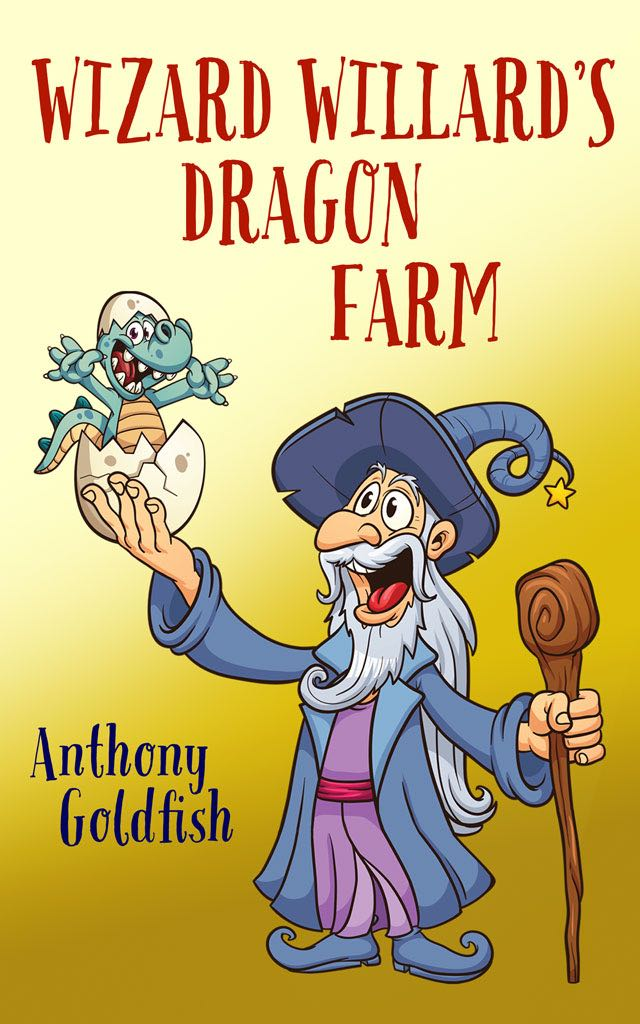 Энтони Голдфиш Wizard Willard's Dragon Farm ready to read