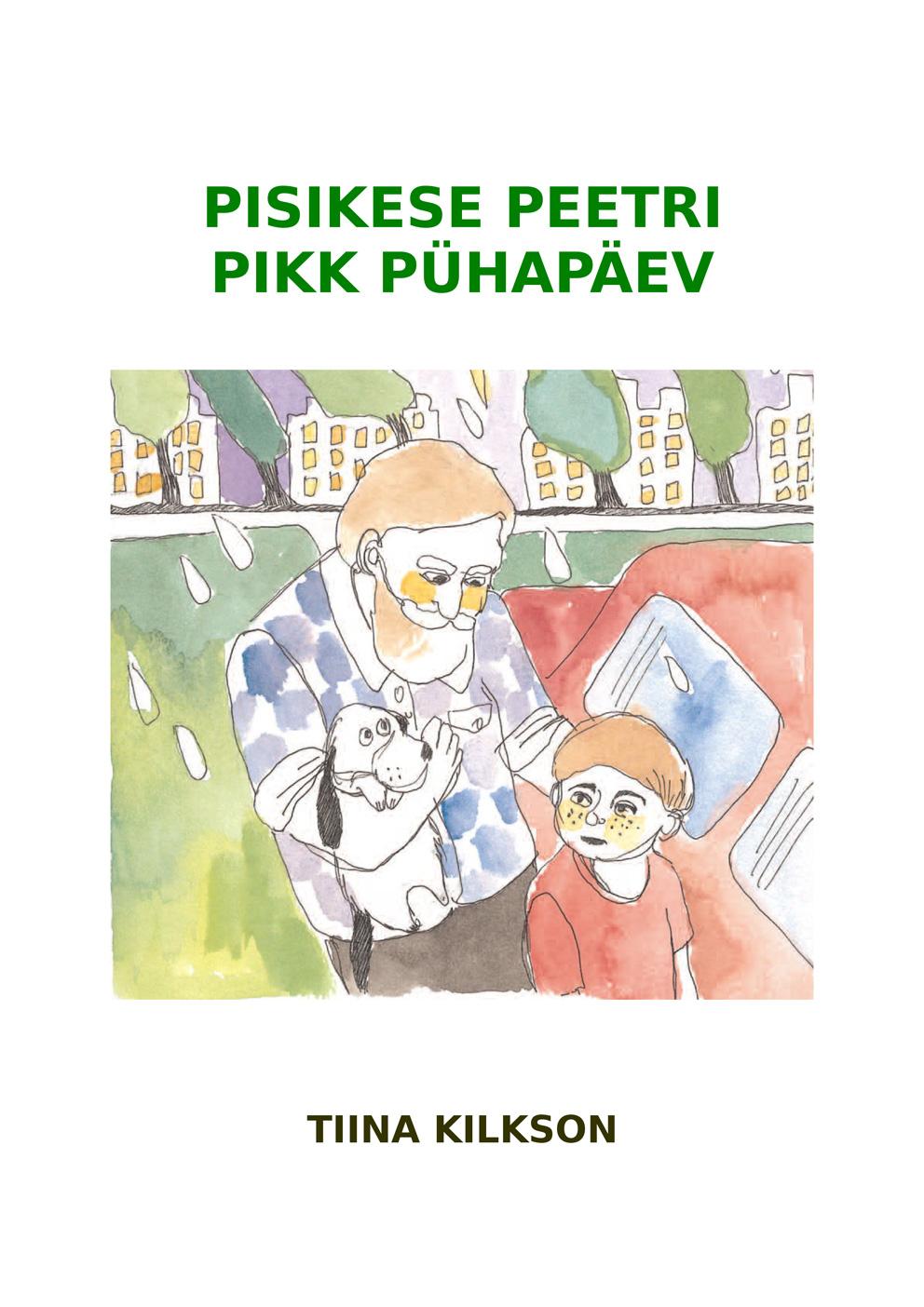 Tiina Kilkson Pisikese Peetri pikk pühapäev цена и фото