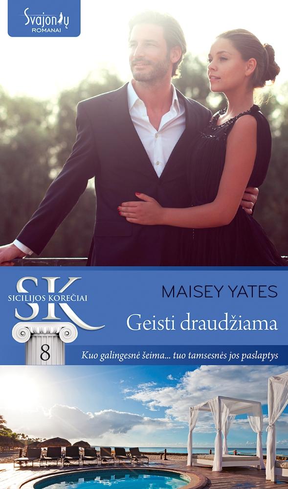 Maisey Yates Geisti draudžiama maisey yates avenge me