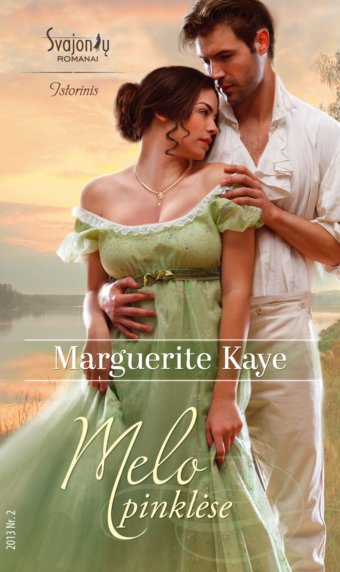 Marguerite Kaye Melo pinklėse marguerite kaye niekada nepamiršk manęs