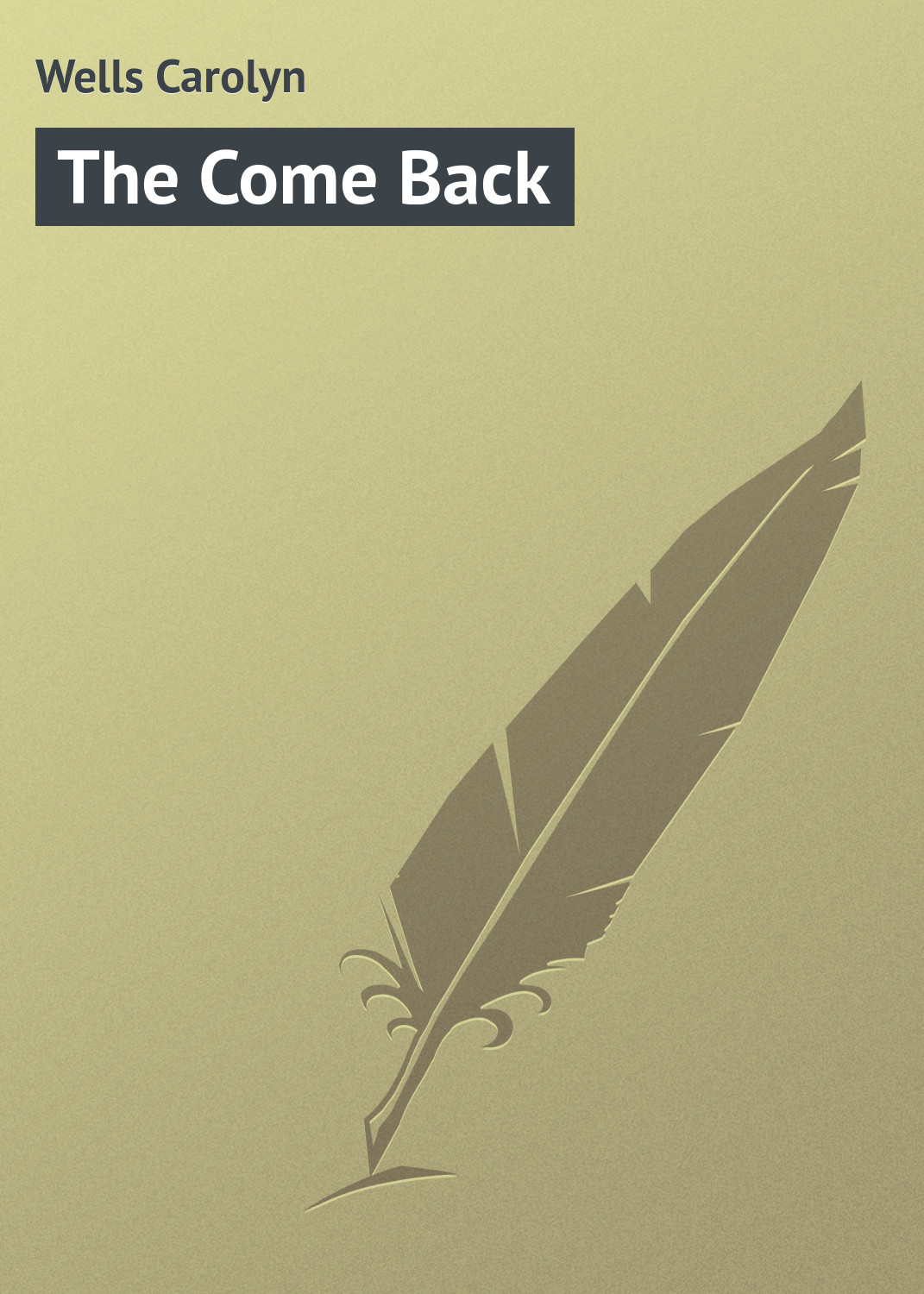 Wells Carolyn The Come Back wells carolyn a parody anthology