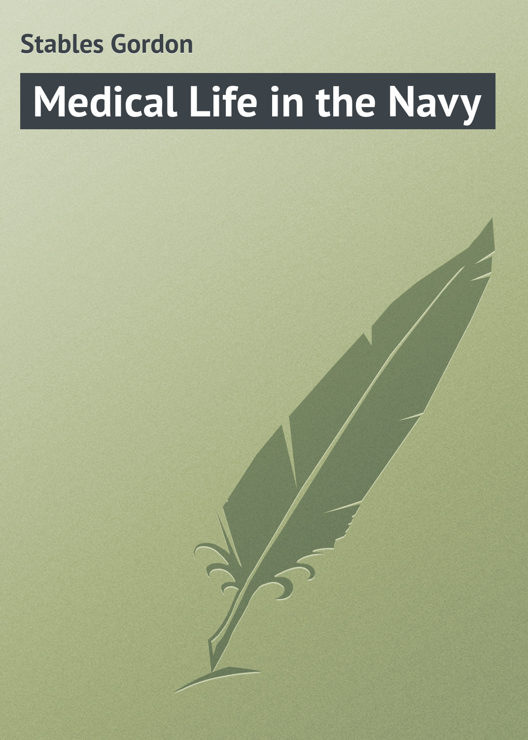 цена Stables Gordon Medical Life in the Navy онлайн в 2017 году