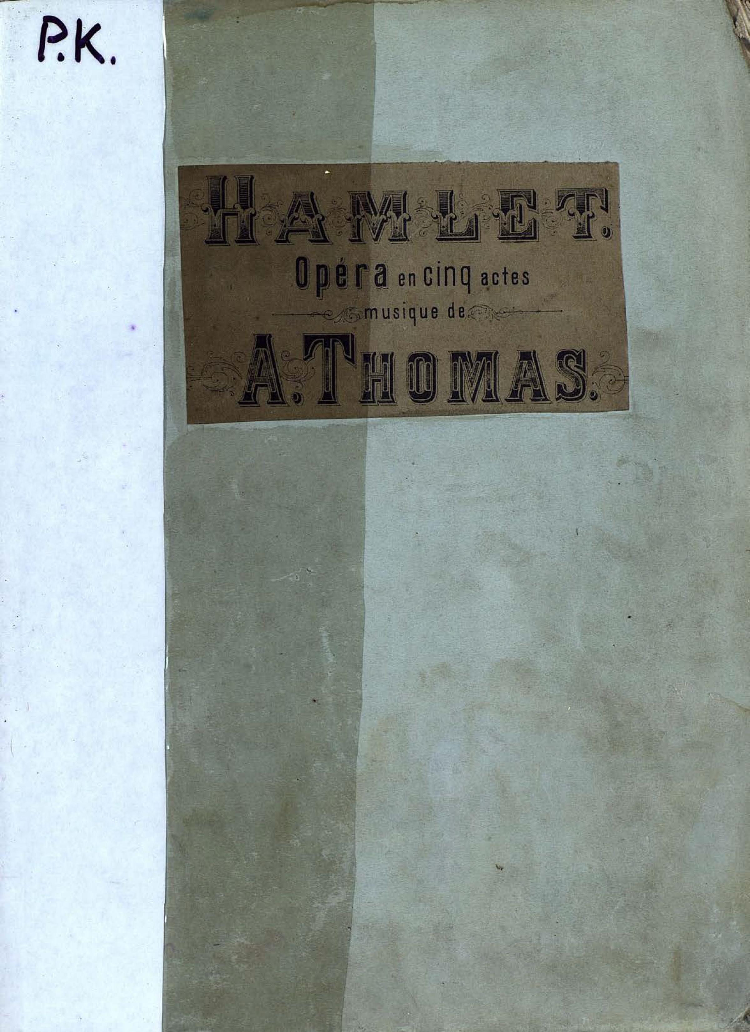 Шарль Луи Амбруаз Тома Hamlet wanted hamlet