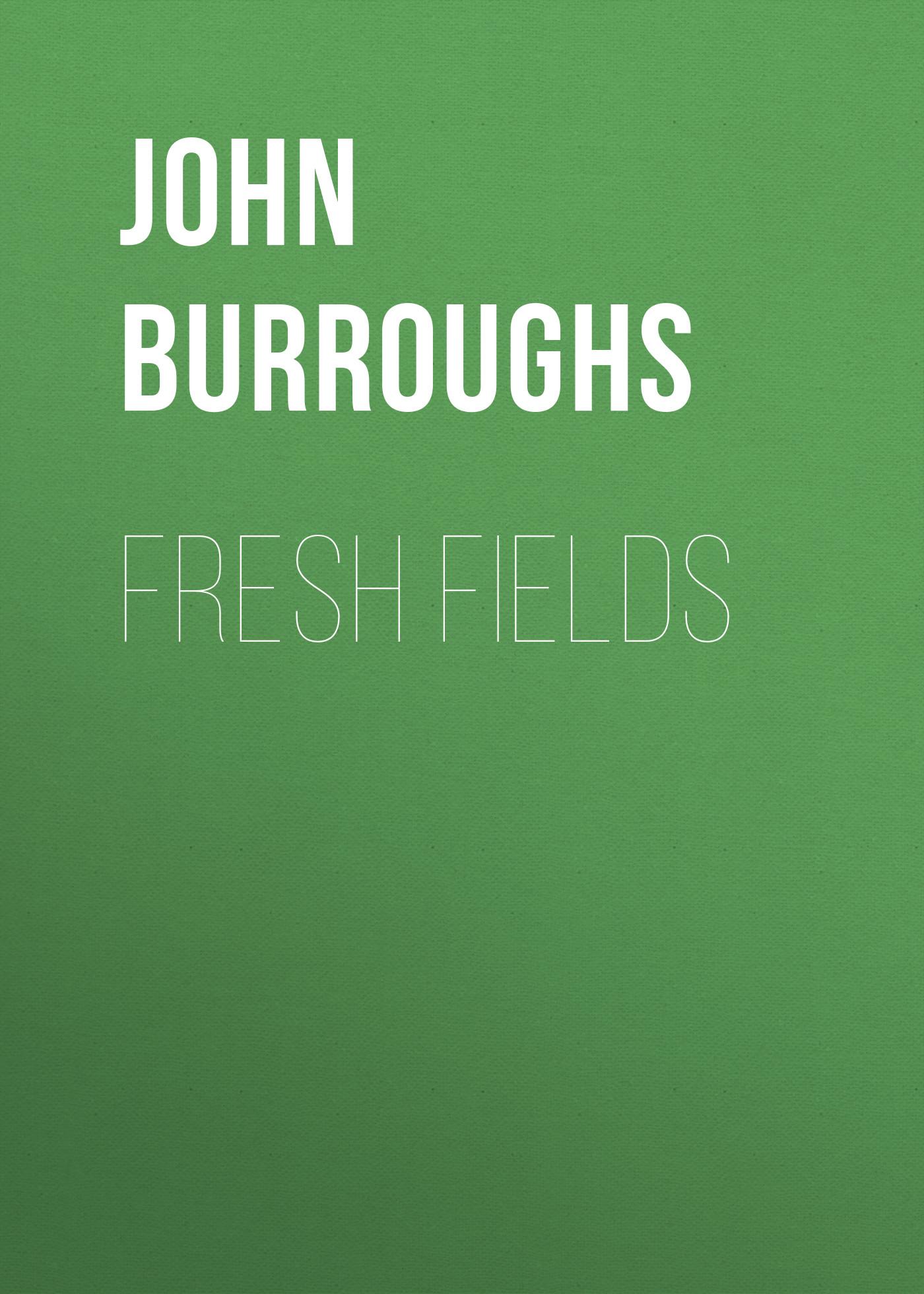 лучшая цена John Burroughs Fresh Fields