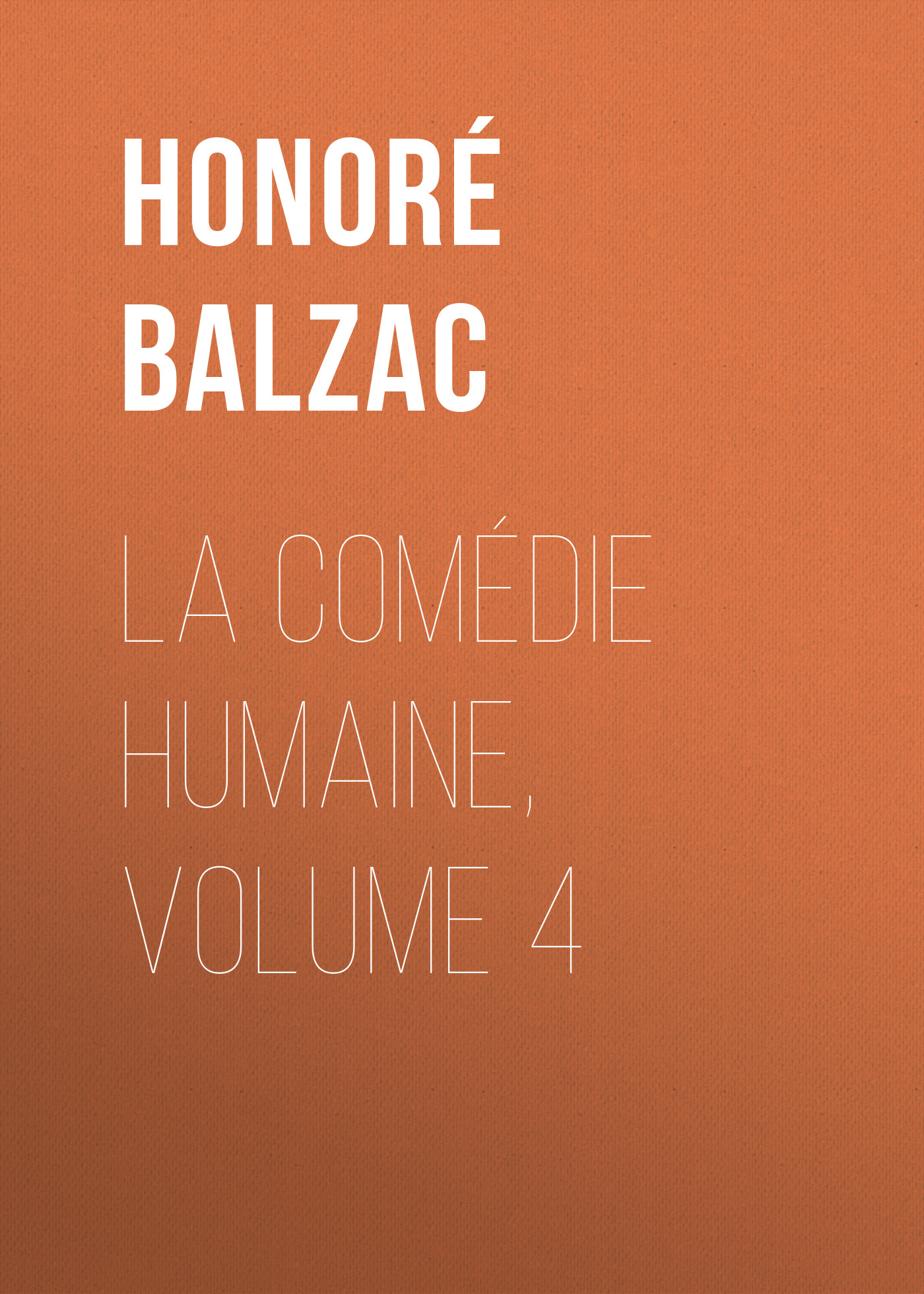 la comedie humaine volume 4