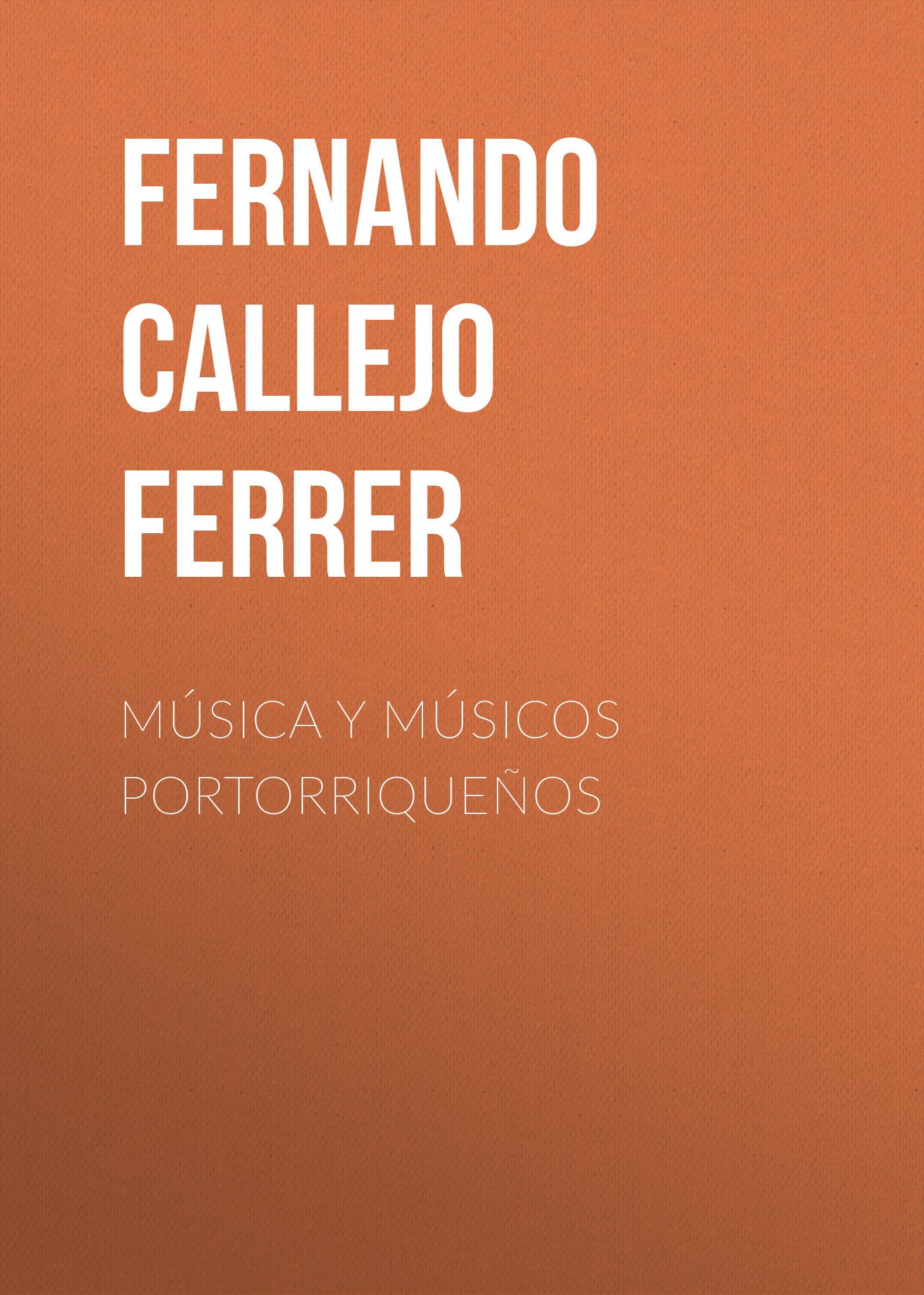 Fernando Callejo Ferrer Música y Músicos Portorriqueños fernando pessoa mensagem