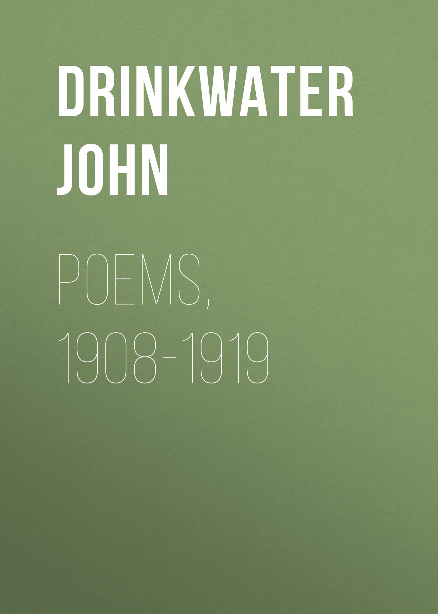 Drinkwater John Poems, 1908-1919 free shipping new original laser jet for hp5000 5100 pressure roller rb2 1919 000 rb2 1919 printer part on sale