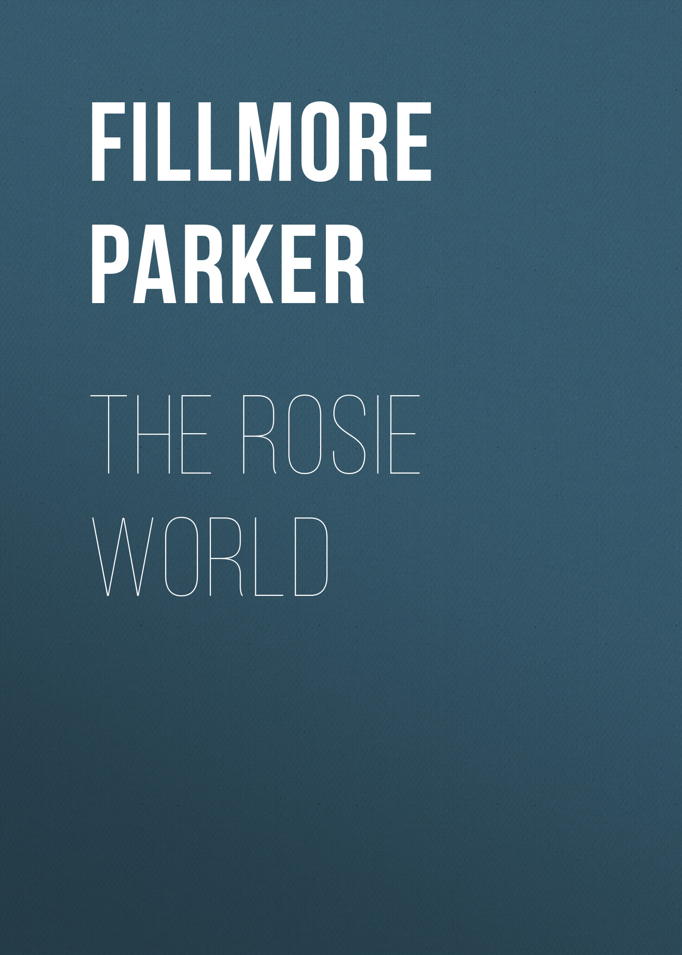 Fillmore Parker The Rosie World the rosie project