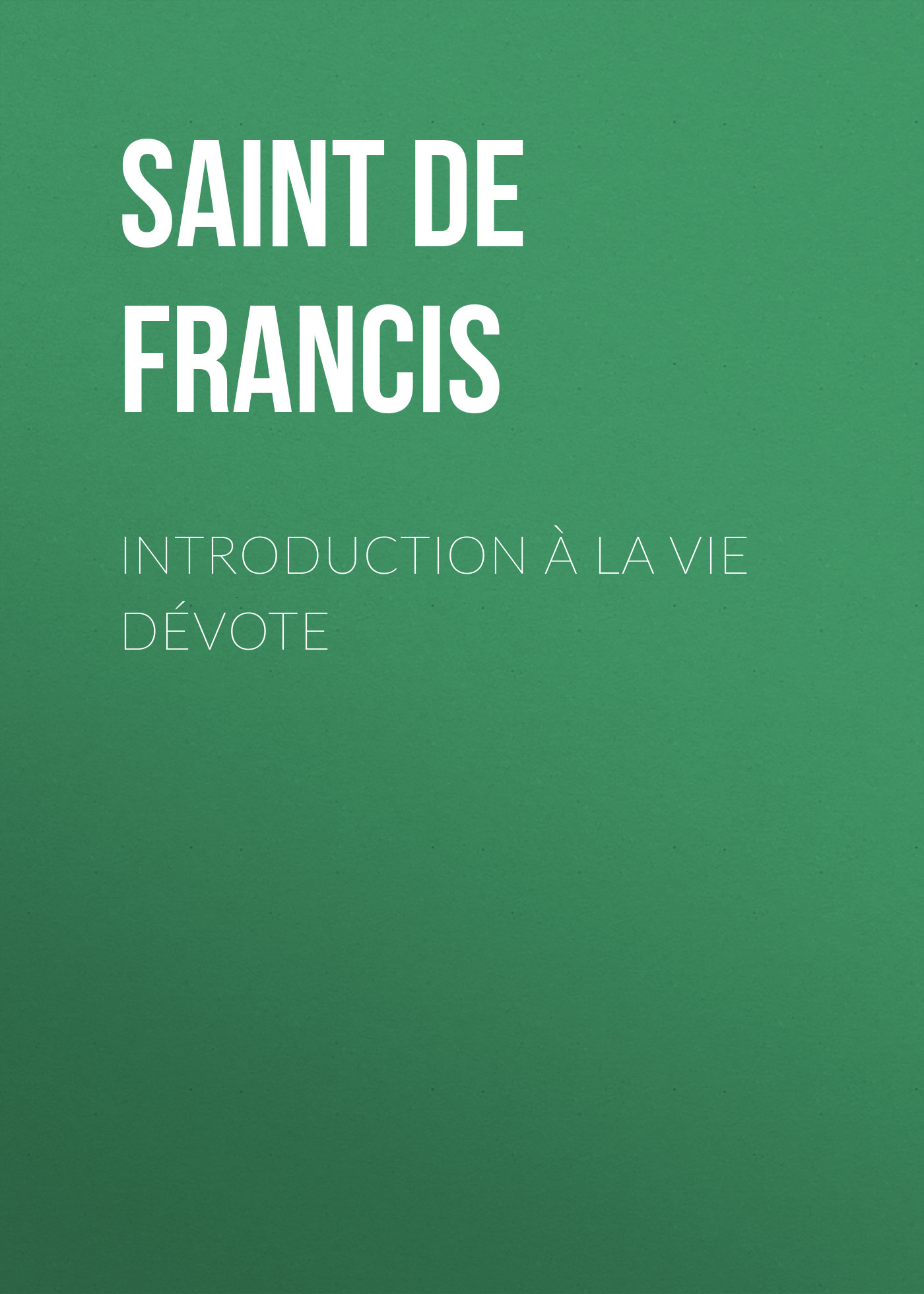 лучшая цена Saint de Sales Francis Introduction à la vie dévote