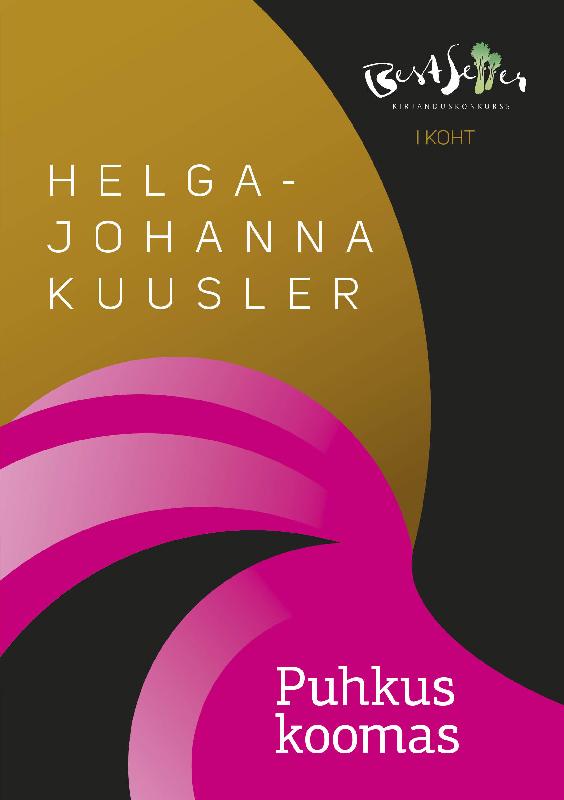 Helga-Johanna Kuusler Puhkus koomas marianne suurmaa minu saksamaa