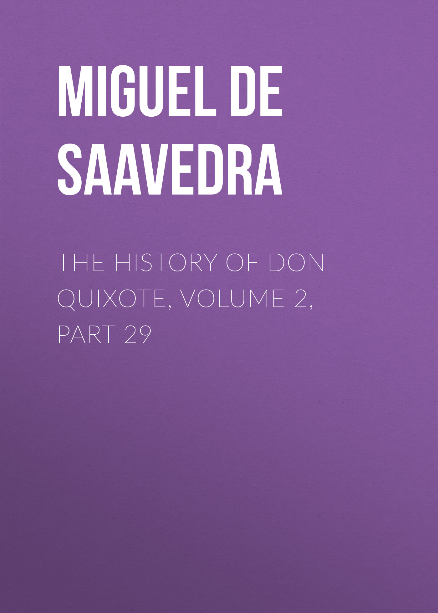 the history of don quixote volume 2 part 29