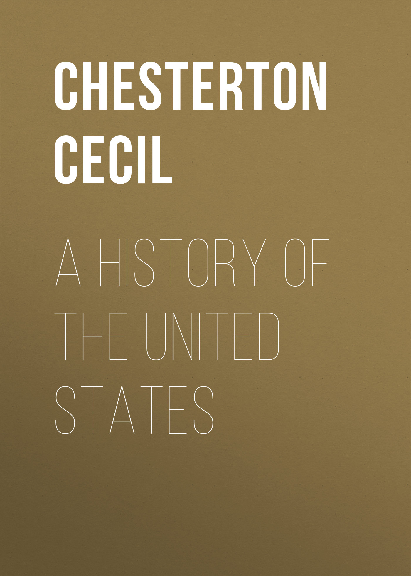 Chesterton Cecil A History of the United States шкаф для ванной the united states housing