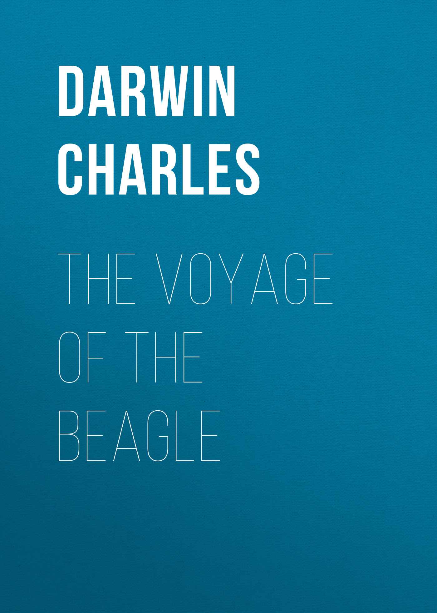 Чарльз Дарвин The Voyage of the Beagle alexandre dumas impressions de voyage
