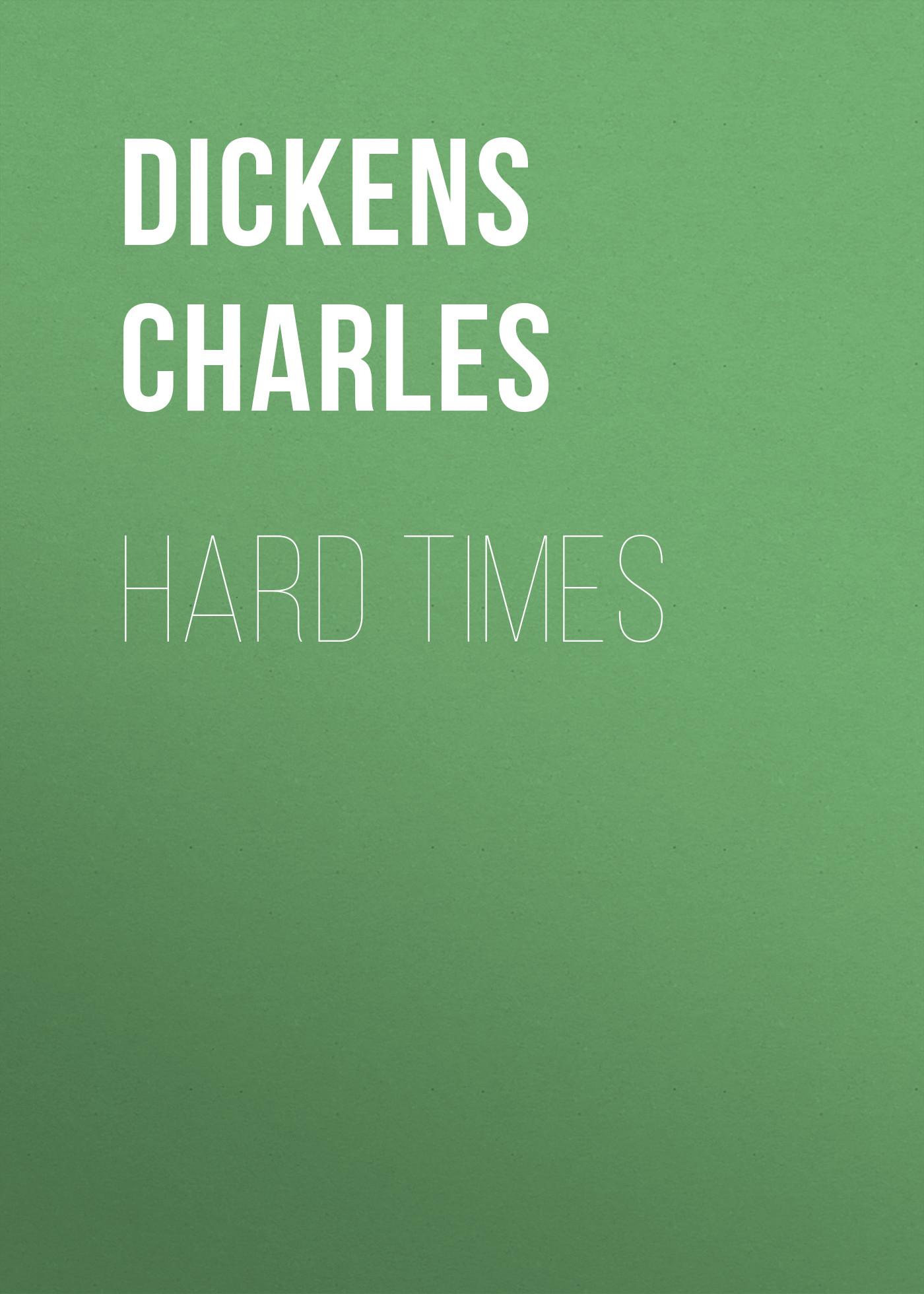 Чарльз Диккенс Hard Times чарльз диккенс принц бык