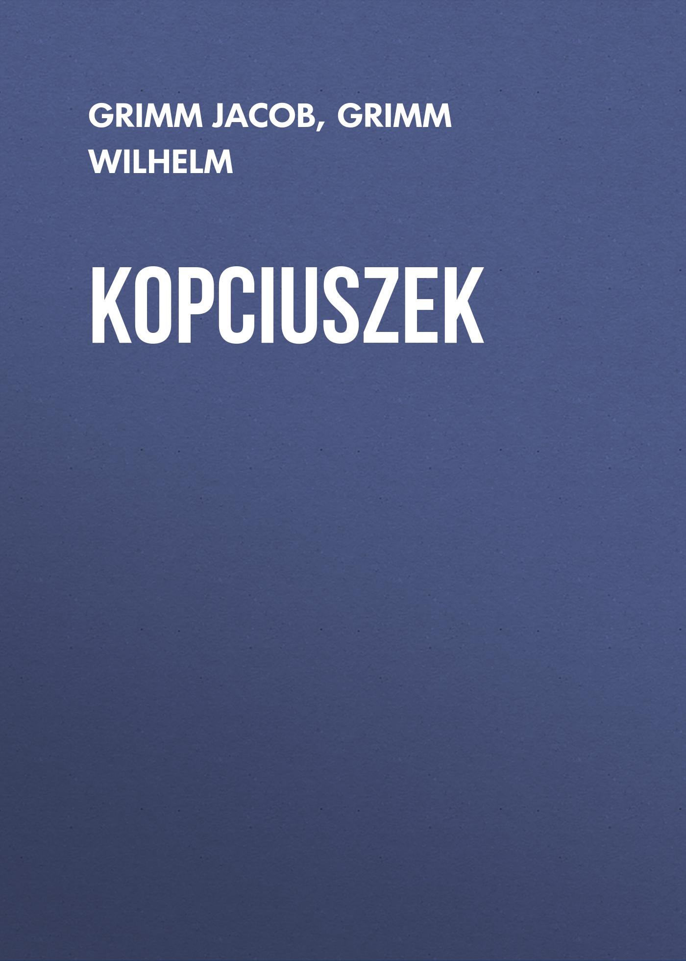 Grimm Jacob Kopciuszek
