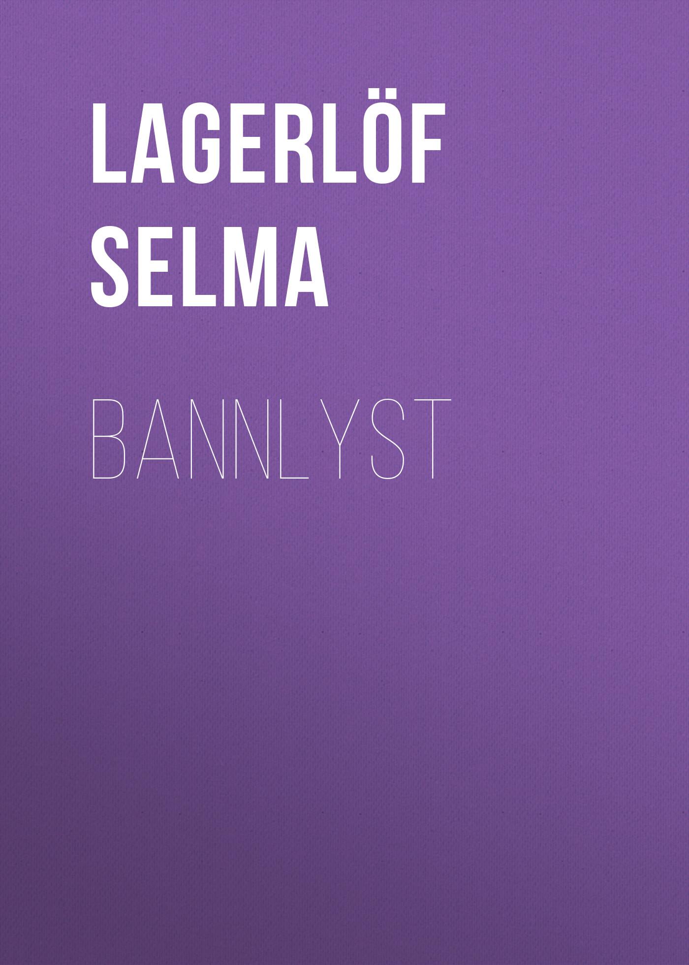 все цены на Lagerlöf Selma Bannlyst онлайн