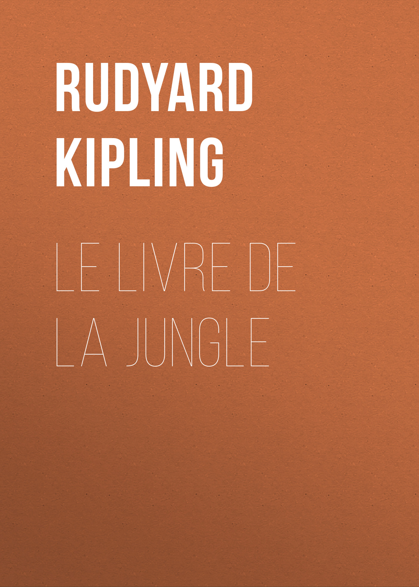 Редьярд Киплинг Le livre de la Jungle adosphere 4 livre de l eleve b1 cd