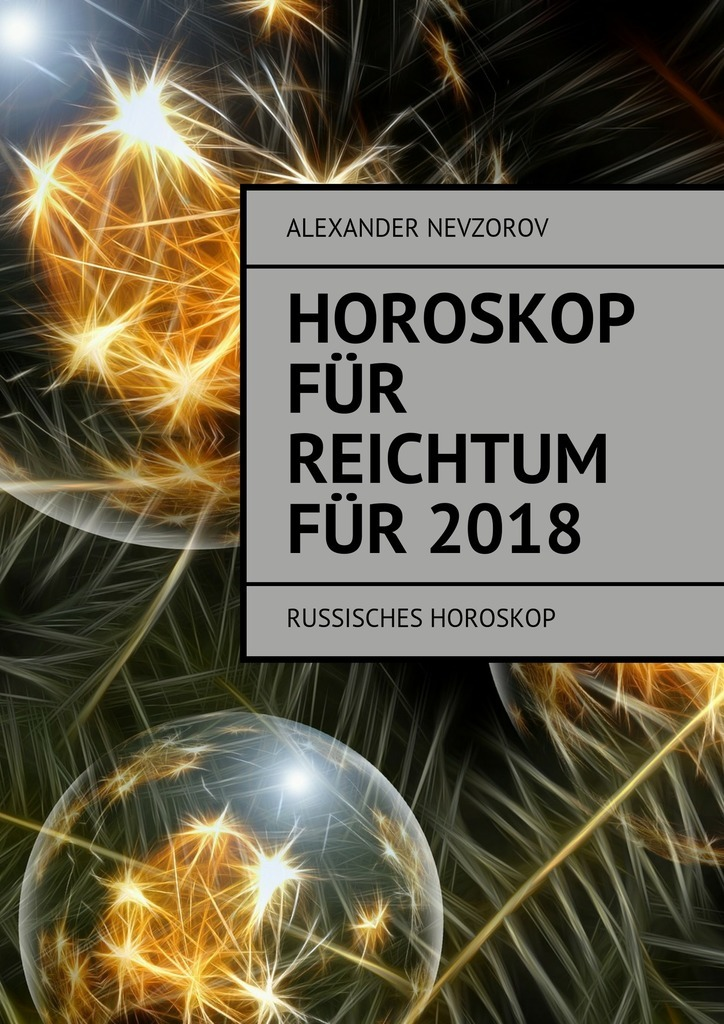 Александр Невзоров Horoskop für Reichtum für 2018. Russisches horoskop new for asus vivotab rt tf600 tf600t 5234n fpc 2 frame lcd touch screen digitizer