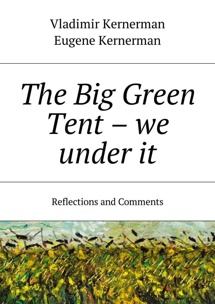Vladimir Kernerman The Big Green Tent – we under it. Reflections and Comments we belong together a book about adoption and families
