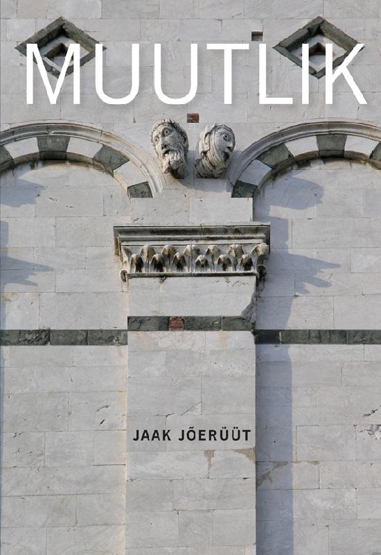 цена Jaak Jõerüüt Muutlik онлайн в 2017 году