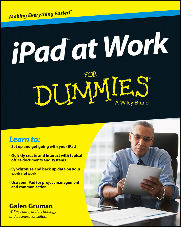 Galen Gruman iPad at Work For Dummies above and beyond hamburg