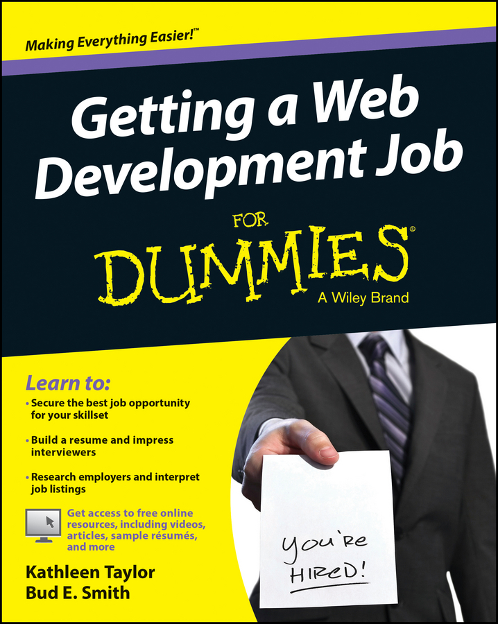 Kathleen Taylor Getting a Web Development Job For Dummies david rose getting a social media job for dummies isbn 9781119002710
