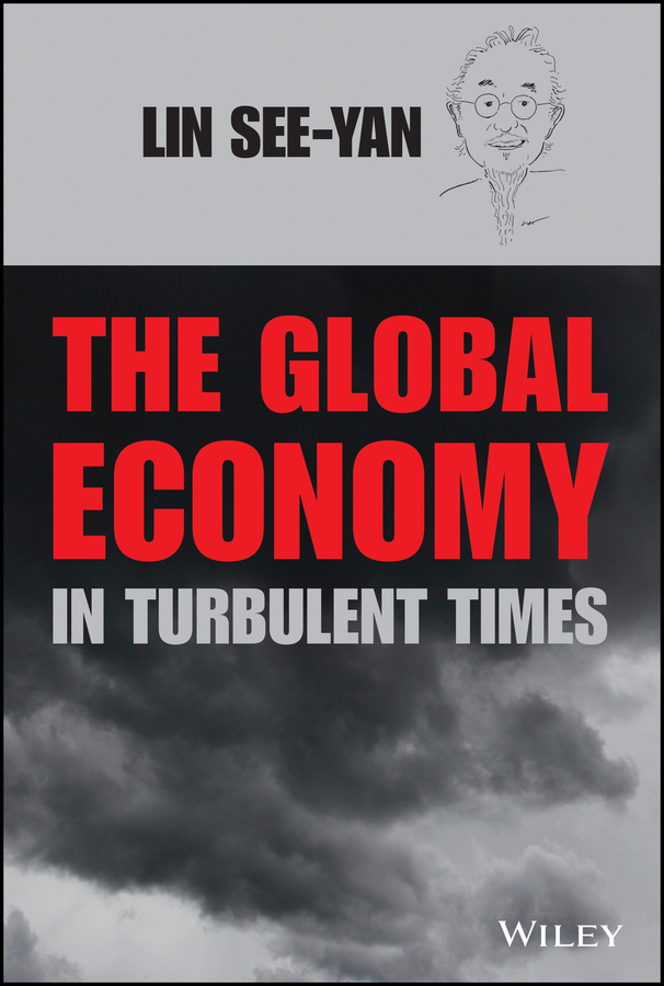 See-Yan Lin The Global Economy in Turbulent Times zulma herrera j corporate governance regulation how poor management is destroying the global economy
