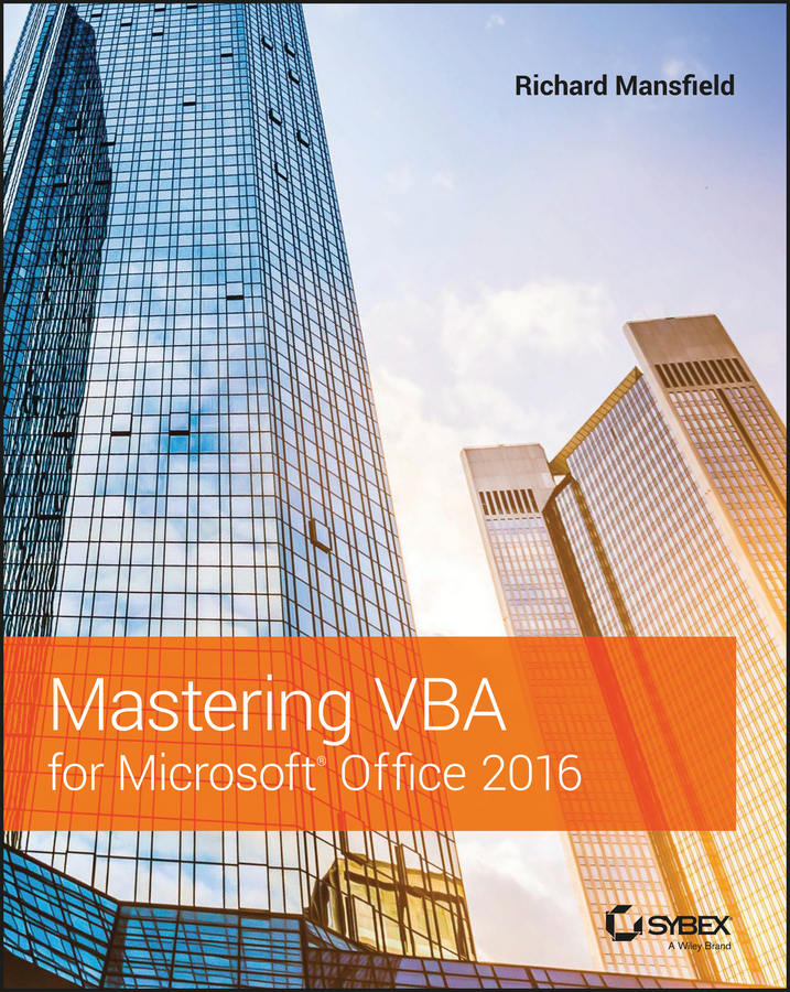 Richard Mansfield Mastering VBA for Microsoft Office 2016 vba for dummies