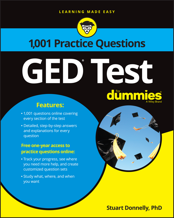 Stuart Donnelly 1,001 GED Practice Questions For Dummies consumer dummies statistics 1 001 practice problems for dummies free online practice
