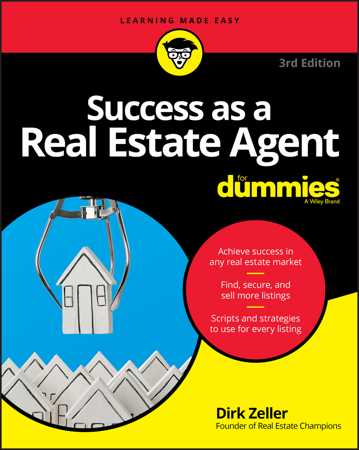 Dirk Zeller Success as a Real Estate Agent For Dummies eric tyson real estate investing for dummies