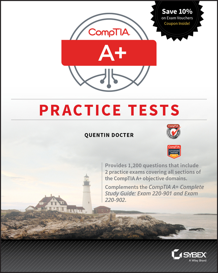 Фото - Quentin Docter CompTIA A+ Practice Tests. Exam 220-901 and Exam 220-902 gre for dummies with online practice tests