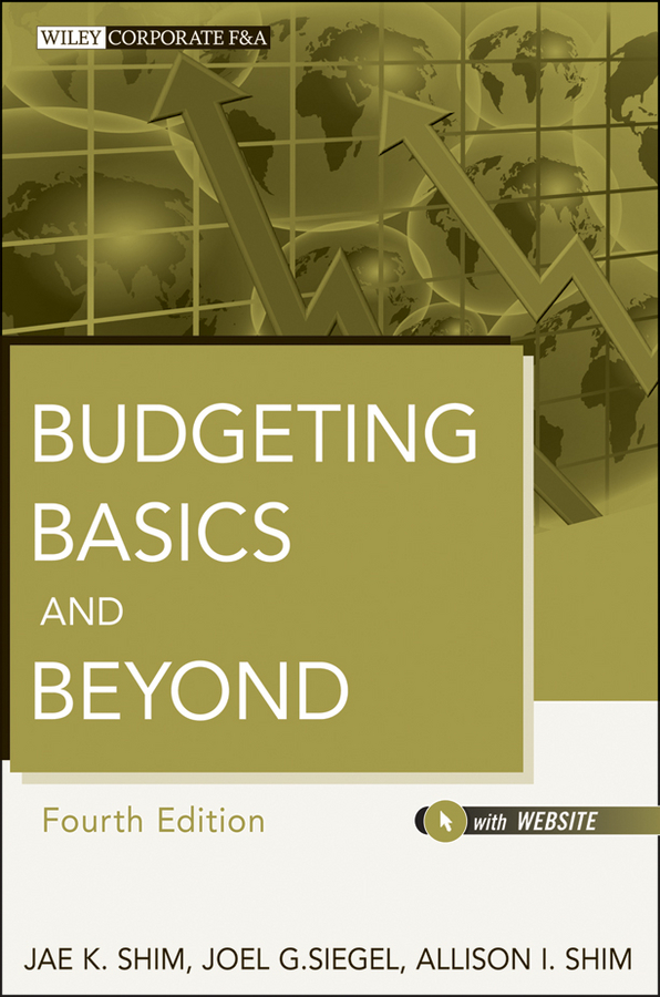 Jae K. Shim Budgeting Basics and Beyond