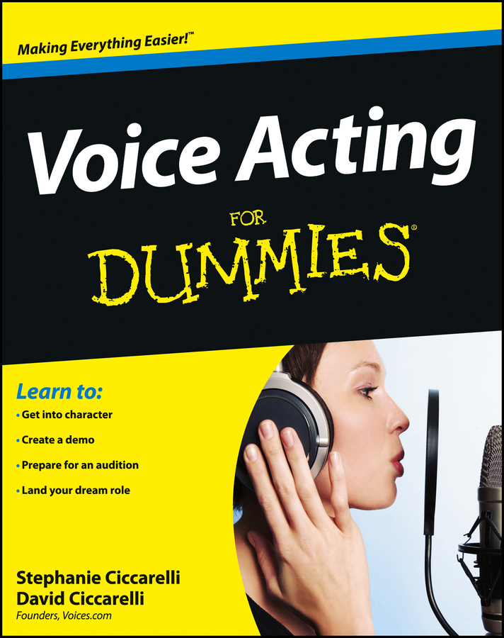 David Ciccarelli Voice Acting For Dummies anna b bensel a voice from the silence