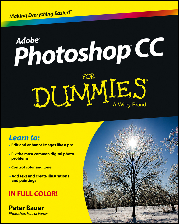 Peter Bauer Photoshop CC For Dummies jennifer smith advanced photoshop cc for design professionals digital classroom