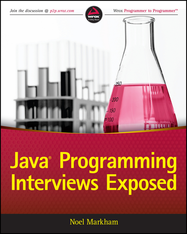 Noel Markham Java Programming Interviews Exposed java for novice programmers