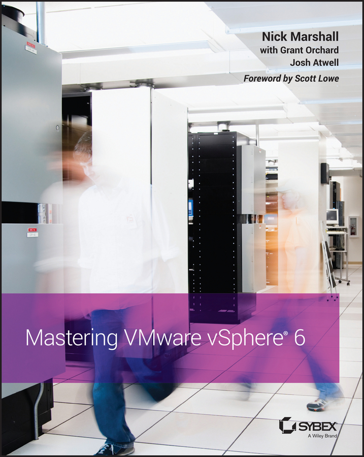 Scott Lowe Mastering VMware vSphere 6 scripting vmware power tools automating virtual infrastructure administration