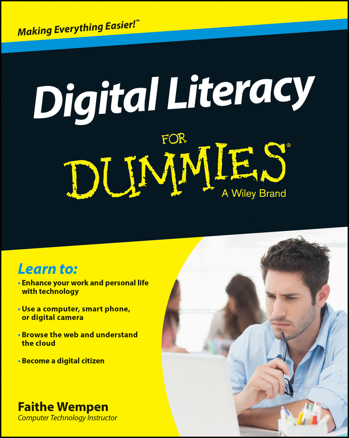 Faithe Wempen Digital Literacy For Dummies sam gliksman ipad in education for dummies