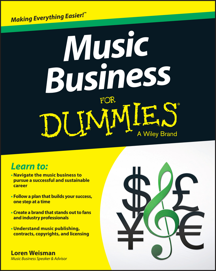 Loren Weisman Music Business For Dummies taking your tennis on tour the business science and reality of going pro
