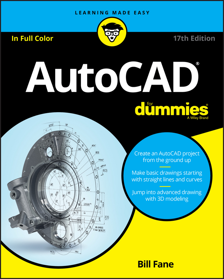 Bill Fane AutoCAD For Dummies бирнз дэвид autocad 2011 для чайников