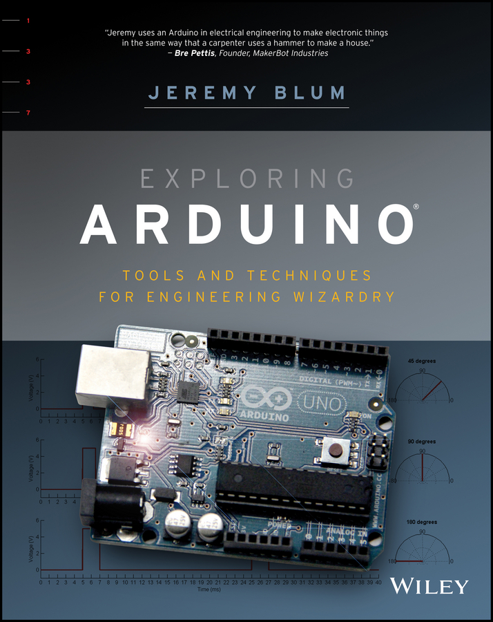Jeremy Blum Exploring Arduino. Tools and Techniques for Engineering Wizardry screw shield v3 terminal expansion boards for arduino uno r3 red 2 pcs