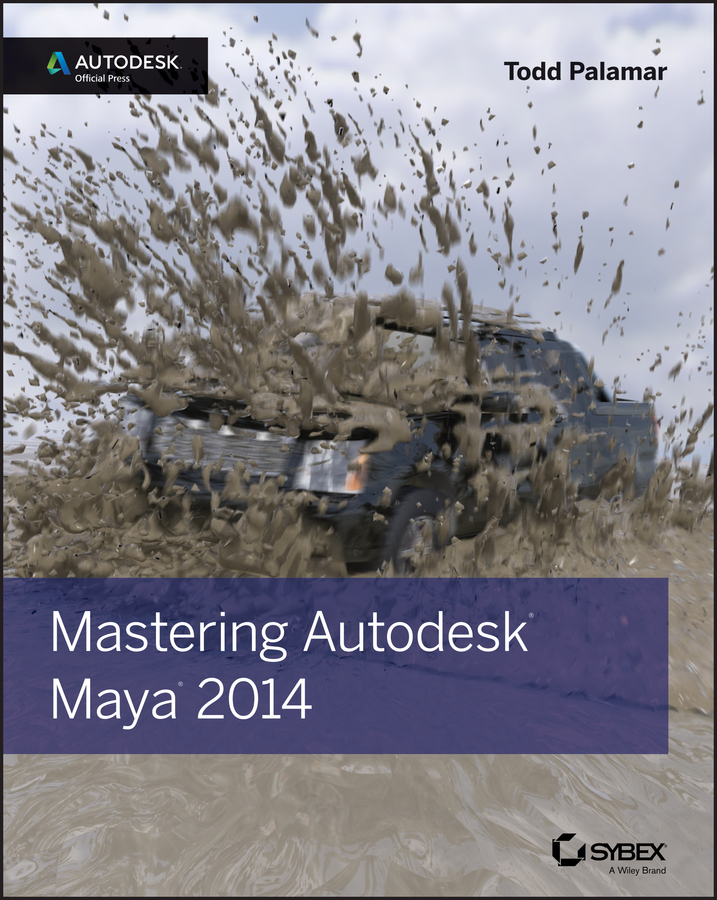 Todd Palamar Mastering Autodesk Maya 2014. Autodesk Official Press