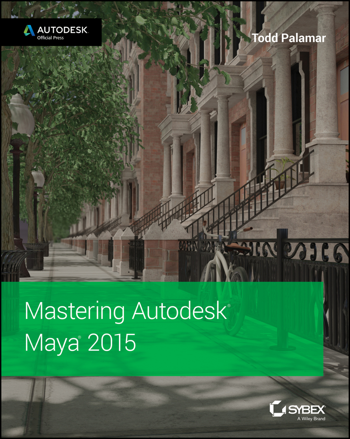 Todd Palamar Mastering Autodesk Maya 2015. Autodesk Official Press