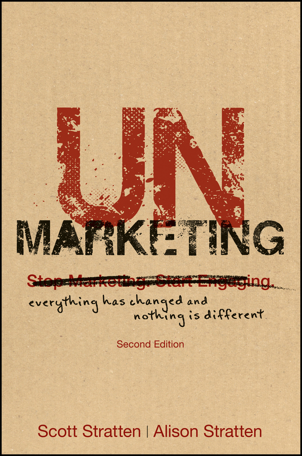 Фото - Scott Stratten UnMarketing. Everything Has Changed and Nothing is Different hugh mortimer spalding encyclopedia of business law and forms for all the states and canada with notes and authorities