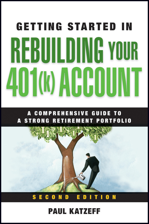 Paul Katzeff Getting Started in Rebuilding Your 401(k) Account l k neff the sea bell
