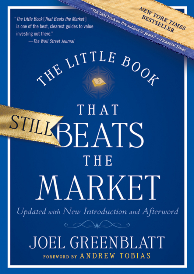 Joel Greenblatt The Little Book That Still Beats the Market pat dorsey the little book that builds wealth the knockout formula for finding great investments