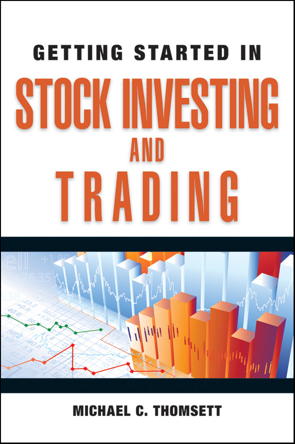 Michael Thomsett C. Getting Started in Stock Investing and Trading dunn james getting started in shares for dummies australia