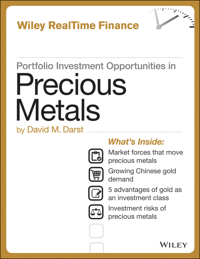 David M. Darst Portfolio Investment Opportunities in Precious Metals margaret hyland light metals 2015