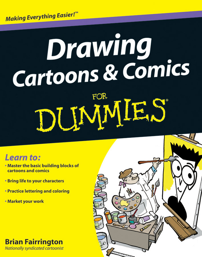 Brian Fairrington Drawing Cartoons and Comics For Dummies okabayashi kensuke figure drawing for dummies